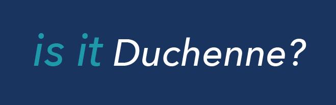 Is it Duchenne